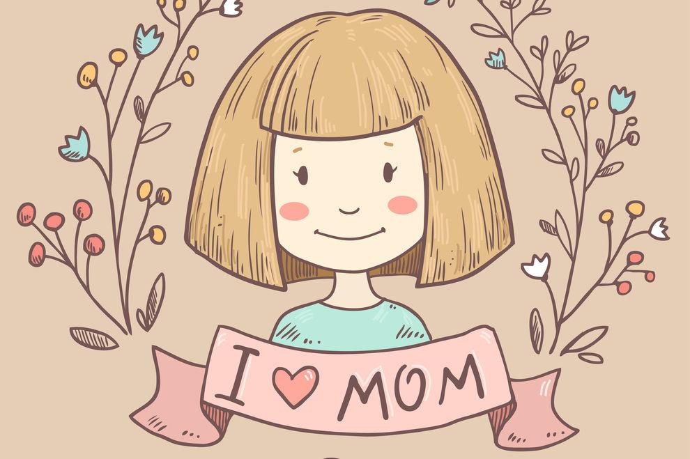 10 Gründe, warum wir unsere Mutter lieben