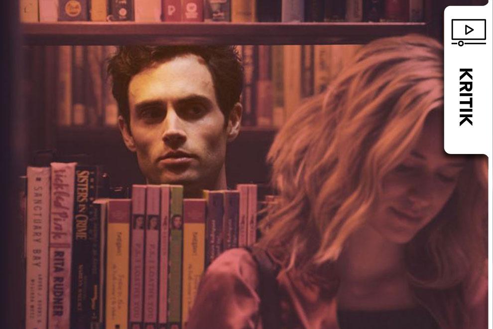 """Netflix You: In dieser Serie wird """"Gossip Girl"""" zu einem gruseligen Stalker"""